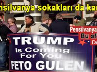 Pensilvanya sokaklarında Gülen'in tansiyonunu tavan yaptıran afişler!
