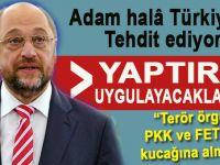 Adamlar hâla Türkiye'yi tehdit ediyor!