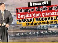 Tutmayın küçük enişteyi; Türkiye'ye askeri müdahalede bulunacakmış!