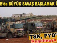 El-Bab'da büyük savaş başlamak üzere; TSK kuşattı!