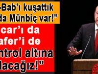 """Cumhurbaşkanı Erdoğan; """"El-Bab'ı kuşattık, sırada Münbiç var.  Sincar'ı da, Telafer'i de..."""""""