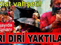 Arakan'da Budist vahşeti; Müslümanları diri diri yaktılar!
