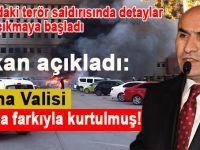 Adana Valisi dakika farkıyla kurtuldu