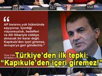 """İlk resmi tepki; AB Bakanı Ömer Çelik; """"Kapıkuleden içeri giremez!"""""""