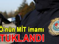 FETÖ'nün 'MİT İmamı' tutuklandı