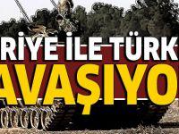 'Suriye, Türkiye ile savaşıyor'