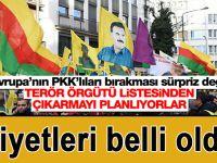 Belçika ve Alman mahkemelerinin PKK'lı teröristleri serbest bırakmasının nedeni ortaya çıktı.