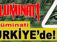 İllüminati Türkiye'de!
