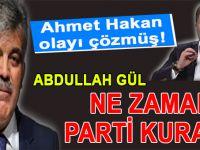 """""""Abdullah Gül ne zaman parti kurar?"""""""