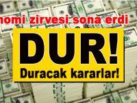 Doları durdurmak için toplanan ekonomi zirvesi sona erdi!