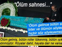 Salih Tuna; Ölüm gelince bütün sözler biter, ölümün söylediğini de hiçbir söz söyleyemez!