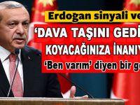 """Cumhurbaşkanı Erdoğan; """"Dava taşını gediğine koyacağınıza inanıyorum!"""""""