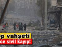 Halep'te binlerce kişi kayıp; Sivillerin bölgeden ayrılması engelleniyor!