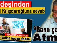 Kardeşinden Kemal Kılıçdaroğlu'na cevab!