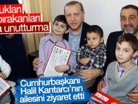 Cumhurbaşkanı Erdoğan, Şehid Halil Kantarcı'nın ailesini ziyaret etti!
