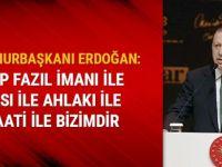 Cumhurbaşkanı Erdoğan: Necip Fazıl imanı ile ihlası ile ahlakı ile şecaati ile bizimdir