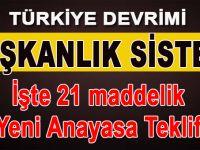 İşte Yeni Türkiye Devrimi; Başkanlık sistemi!
