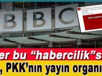 İngiliz BBC, PKK'nın yayın organı gibi!