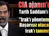 Saddam Hüseyin'i sorgulayan CIA ajanından itiraf