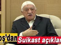 Fetullah'dan Suikast açıklaması!