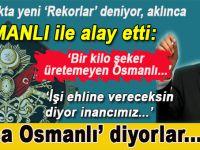 """Kılıçdaroğlu, """"Koca Osmanlı diye şeker bile üretemeyen Osmanlı ile övünüyorlar!"""""""