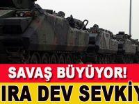 Suriye sınırına dev askeri sevkıyat!
