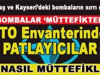 Bombalar 'müttefikten'; Beşiktaş ve Kayseri'de patlayan bombalar; NATO envanterindeki patlayıcılar