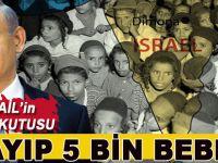 İsrail'in kara kutusu: Kayıp 5 bin Yemen'li bebek !