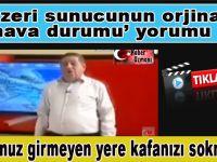 Azeri sunucudan orjinal 'hava durumu' yorumu!