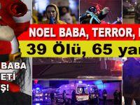 İstanbul Ortaköy'deki gece kulübü Reina'da silahlı saldırı: 39 kişi hayatını kaybetti