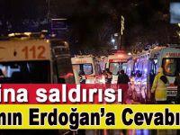 """""""Reina saldırısı CIA'in Erdoğan'a cevabıdır"""""""