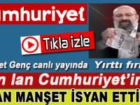 Yalan manşet isyan ettirdi; 'Alın lan Cumhuriyet'inizi!'