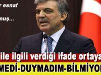 Abdullah Gül'ün FETÖ ile ilgili verdiği ifade ortaya çıktı; Görmedim, duymadım, bilmiyorum!