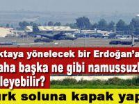 Bu noktaya yönelecek bir Erdoğan'a karşı CIA daha başka ne gibi namussuzluklar düzenleyebilir?