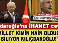 Başbakan Yıldırım'dan Kılıçdaroğlu'na ihanet cevabı!
