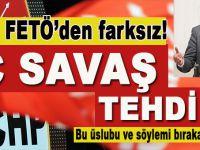 """CHP'den şirretlik; """"İç savaş"""" tehdidi!"""