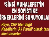 """Kendilerini """"AK Parti'li"""" olarak tanıtan kimi unsurlar """"sinsi muhalefet""""in en sofistike örneklerini sunuyorlar"""