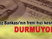 Durmadı; Dolar ve Euro'da yükseliş devam ediyor.