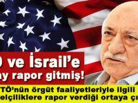 'FETÖ ABD, İngiltere, İsrail Büyükelçiliğine rapor veriyor'