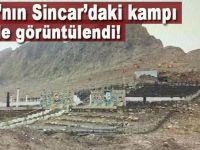 PKK'nın Sincar Dağı eteklerinde kurduğu terör kampı böyle görüntülendi!