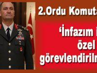 2. Ordu Komutanı: İnfazım için özel tim görevlendirilmiş