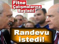 Kılıçdaroğlu, 'fitne' çalışmalarına başladı; Bahçeli'den randevu talebi!