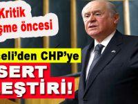 """Devlet Bahçeli: """"Milletten ümidini kesen CHP ummadık yollara sapmıştır"""""""