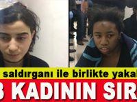 Reina saldırganı ile birlikte yakalanan 3 kadının sırrı