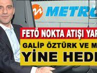 İşadamı Galip Öztürk ve Metro turizm yine hedefte!