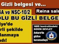 ABD Gizli belgesi ve... NSC-4A ve NSC-10/2 kodlu bu gizli belgeler, Türkiye'de de en kirli şekilde uygulanmaya başlandı!
