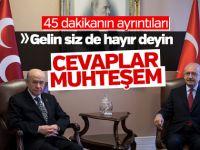 CHP lideri Kılıçdaroğlu ile MHP lideri Bahçeli'nin 45 dakikalık görüşmesinde konuşulanlar ortaya çıktı
