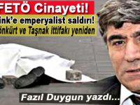 Hrant Dink'e Emperyalist Saldırı! Jöntürk-Jönkürt ve Taşnak ittifakı yeniden…