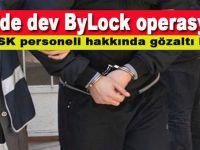 48 ilde dev ByLock operasyonu!