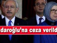 Kılıçdaroğlu'na ceza verildi!